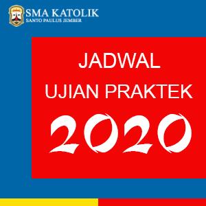 Jadwal Ujian Praktek 2020