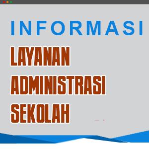 Layanan Administrasi Sekolah