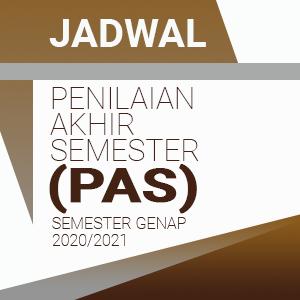 Jadwal Penilaian Akhir Semester (PAS) Semester Genap Tahun Pelajaran 2020/2021