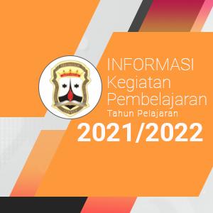 Kegiatan Pembelajaran Tahun Pelajaran 2021/2022