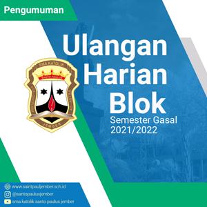Pengumuman Ulangan Harian Blok Semester Gasal 2021/2022